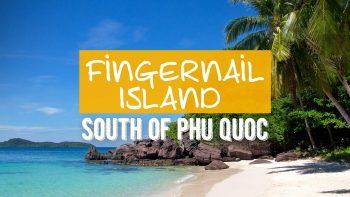 Paradise in Phu Quoc island – Fingernail Island Beach